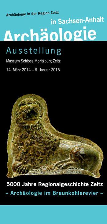 Abb. 14: Ausstellung Moritzburg Zeitz. © Landesamt für Denkmalpflege und Archäologie Sachsen-Anhalt, J. Brauer.